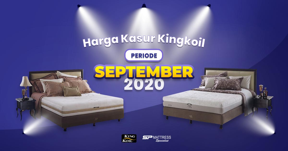 Harga Matras King Koil Bulan September 2020 di SP Mattress