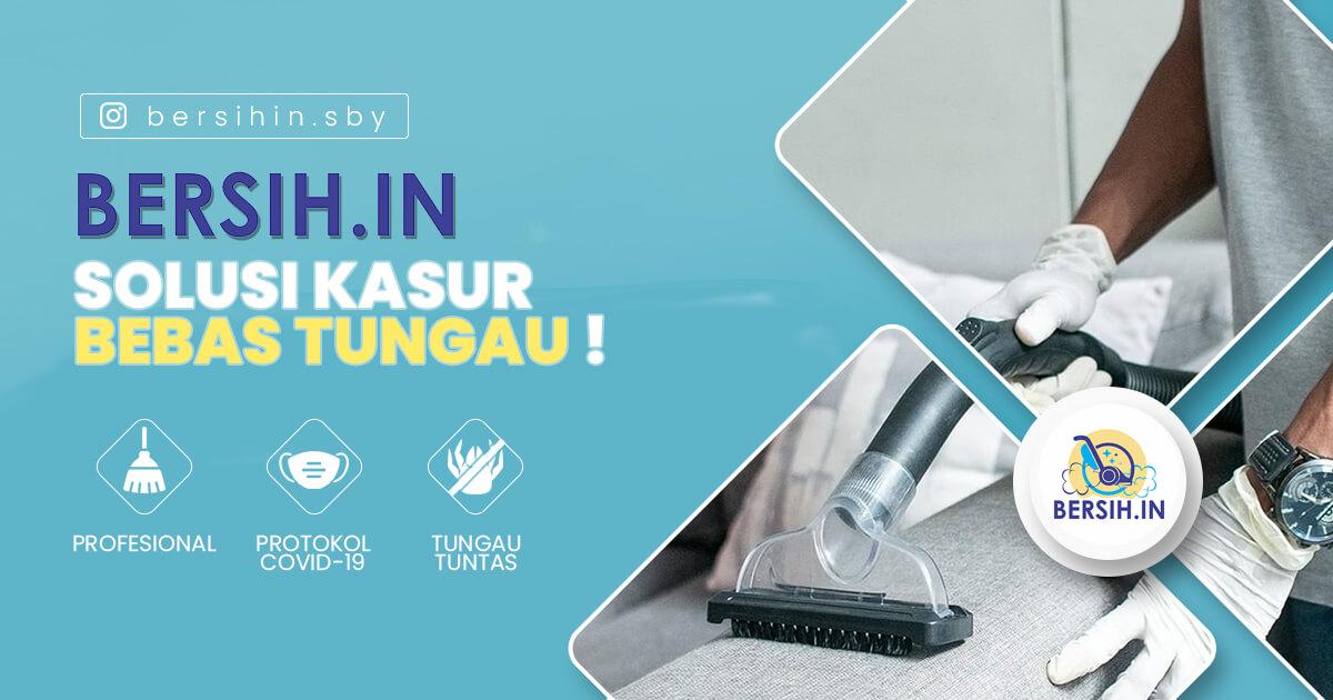 Bersih.in Surabaya, Solusi Bersihkan Kasur dari Tungau